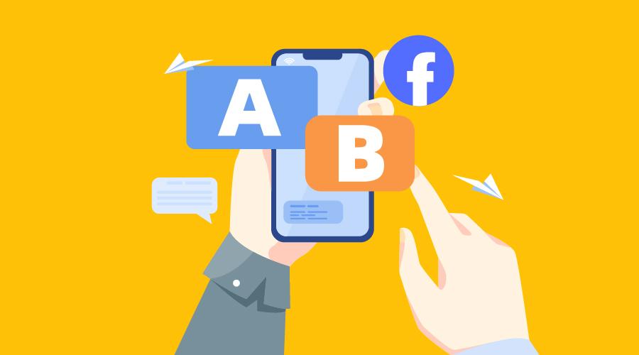 Facebook广告营销A/B测试完全指南